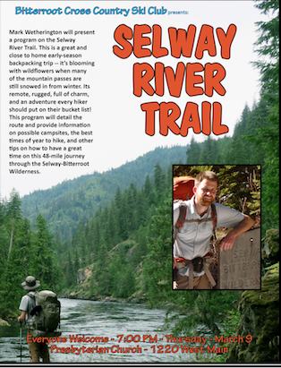March 2017 Meeting – Selway River Trail
